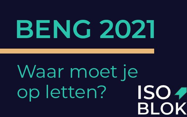 Beng eisen 2021, waar moet je op letten?